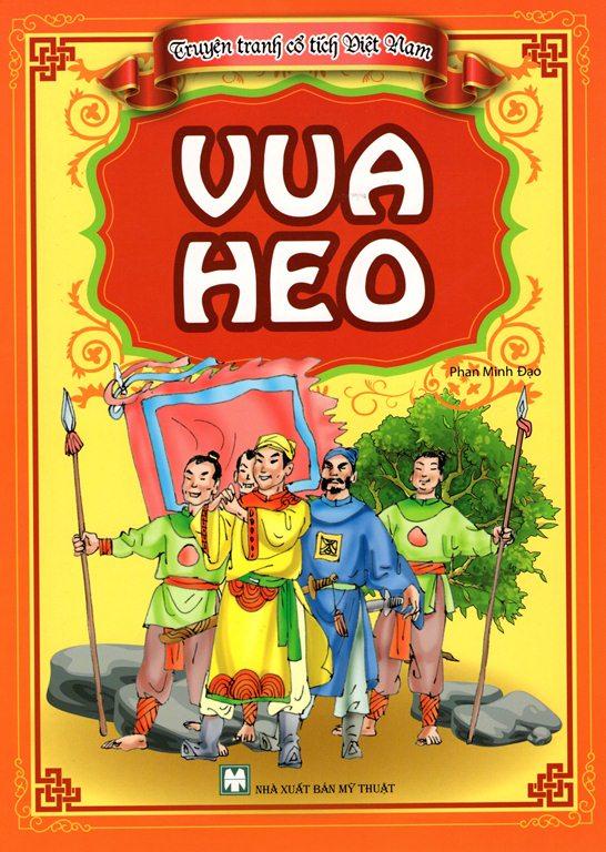 Bìa sách Truyện Tranh Cổ Tích Việt Nam - Vua Heo