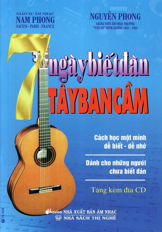 Bìa sách 7 Ngày Biết Đàn Tây Ban Cầm (Kèm CD)