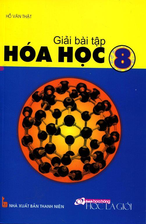 Bìa sách Giải Bài Tập Hóa Học Lớp 8