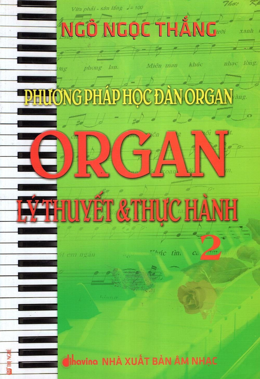 Bìa sách Phương Pháp Học Đàn Organ - Organ Lý Thuyết  Thực Hành (Tập 2)