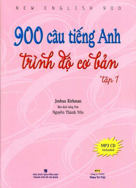 Bìa sách 900 Câu Tiếng Anh Trình Độ Cơ Bản (Tập 1) - Kèm CD