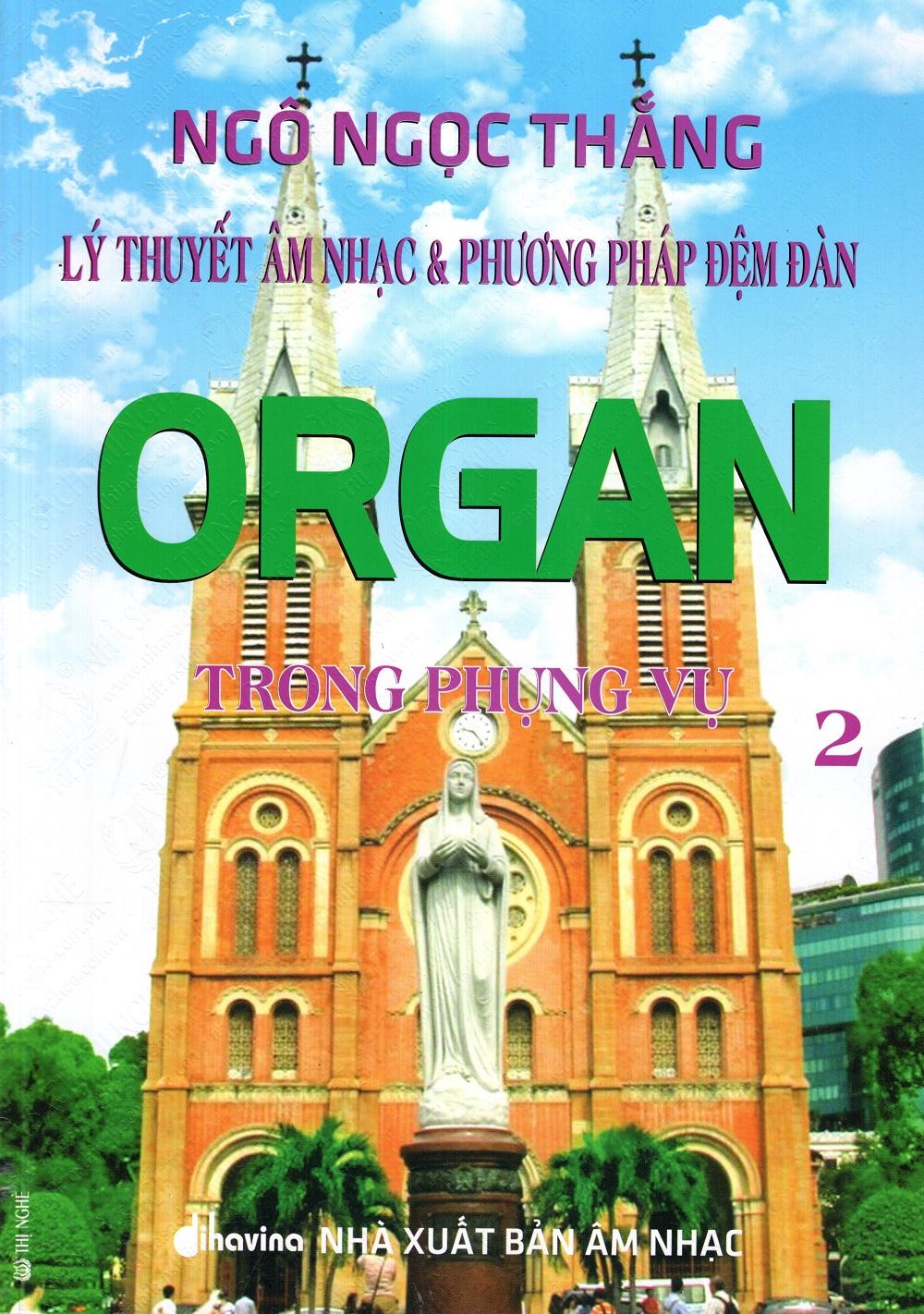 Bìa sách Lý Thuyết Âm Nhạc  Phương Pháp Đệm Đàn Organ Trong Phụng Vụ (Tập 2)