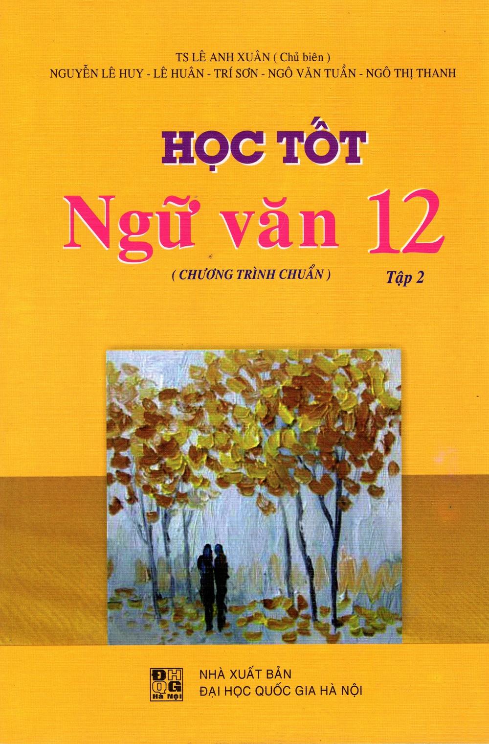 Bìa sách Học Tốt Ngữ Văn Lớp 12 (Chương Trình Chuẩn) - Tập 2