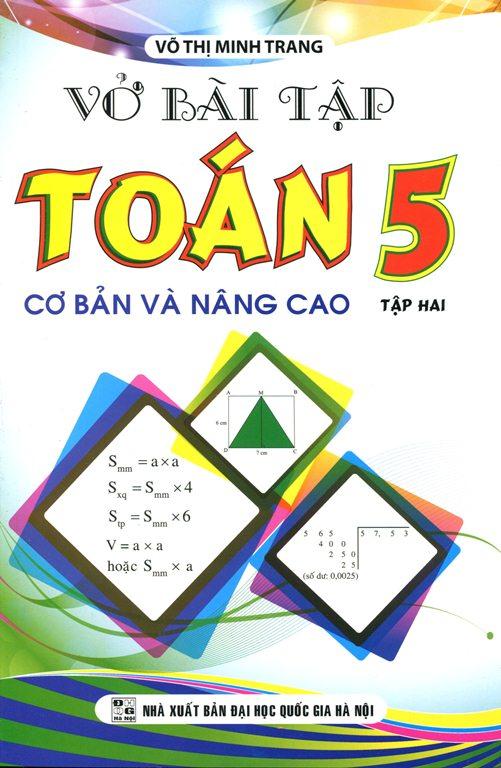Bìa sách Vở Bài Tập Toán Lớp 5 - Cơ Bản Và Nâng Cao (Tập 2)