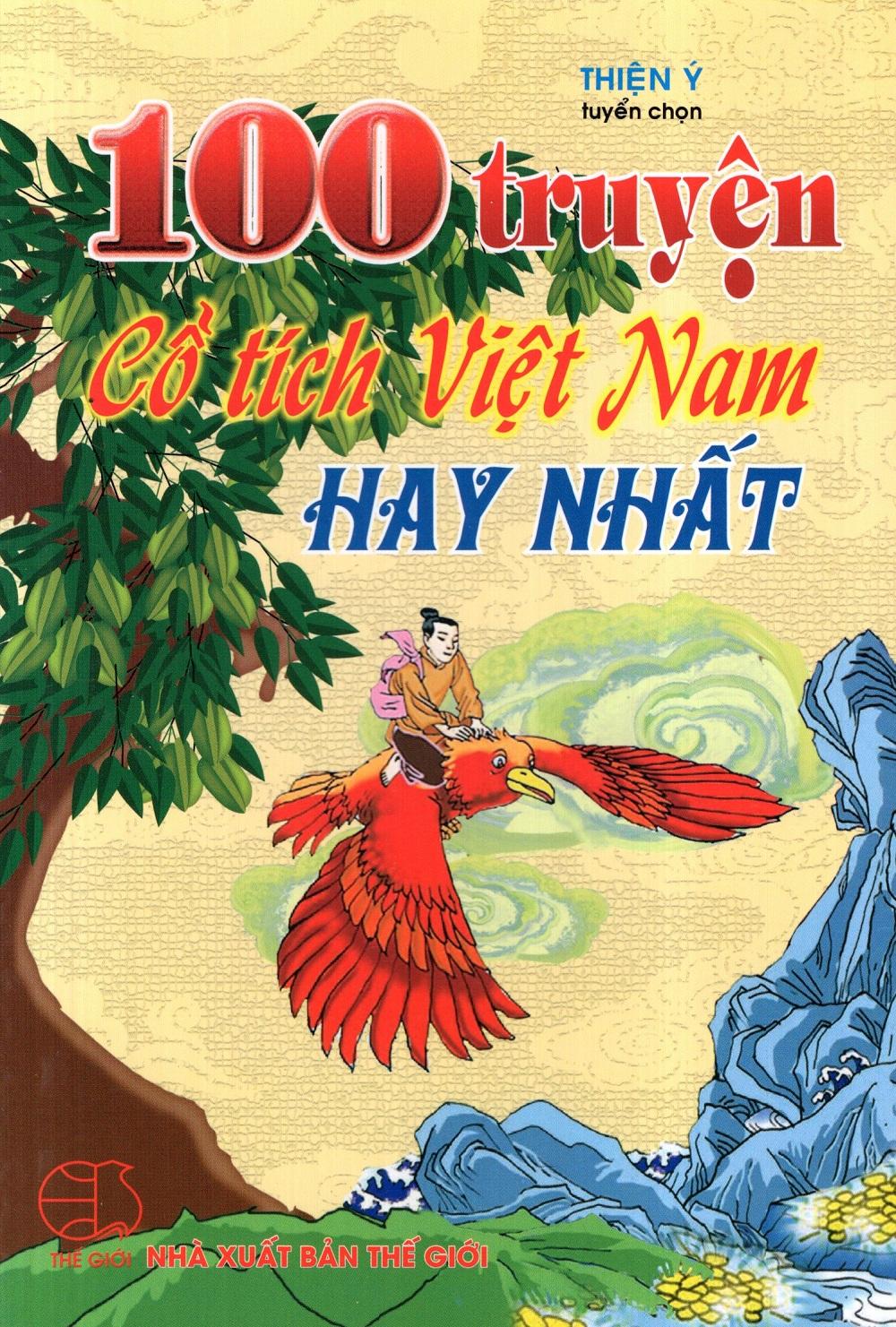 Khuyên đọc sách 100 Truyện Cổ Tích Việt Nam Hay Nhất