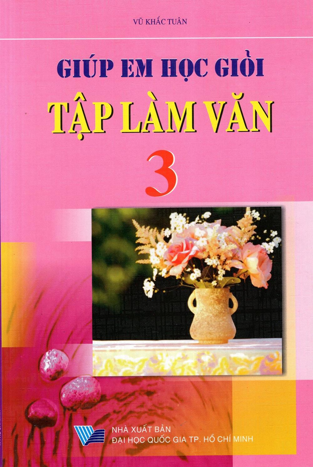 Bìa sách Giúp Em Học Giỏi Tập Làm Văn Lớp 3