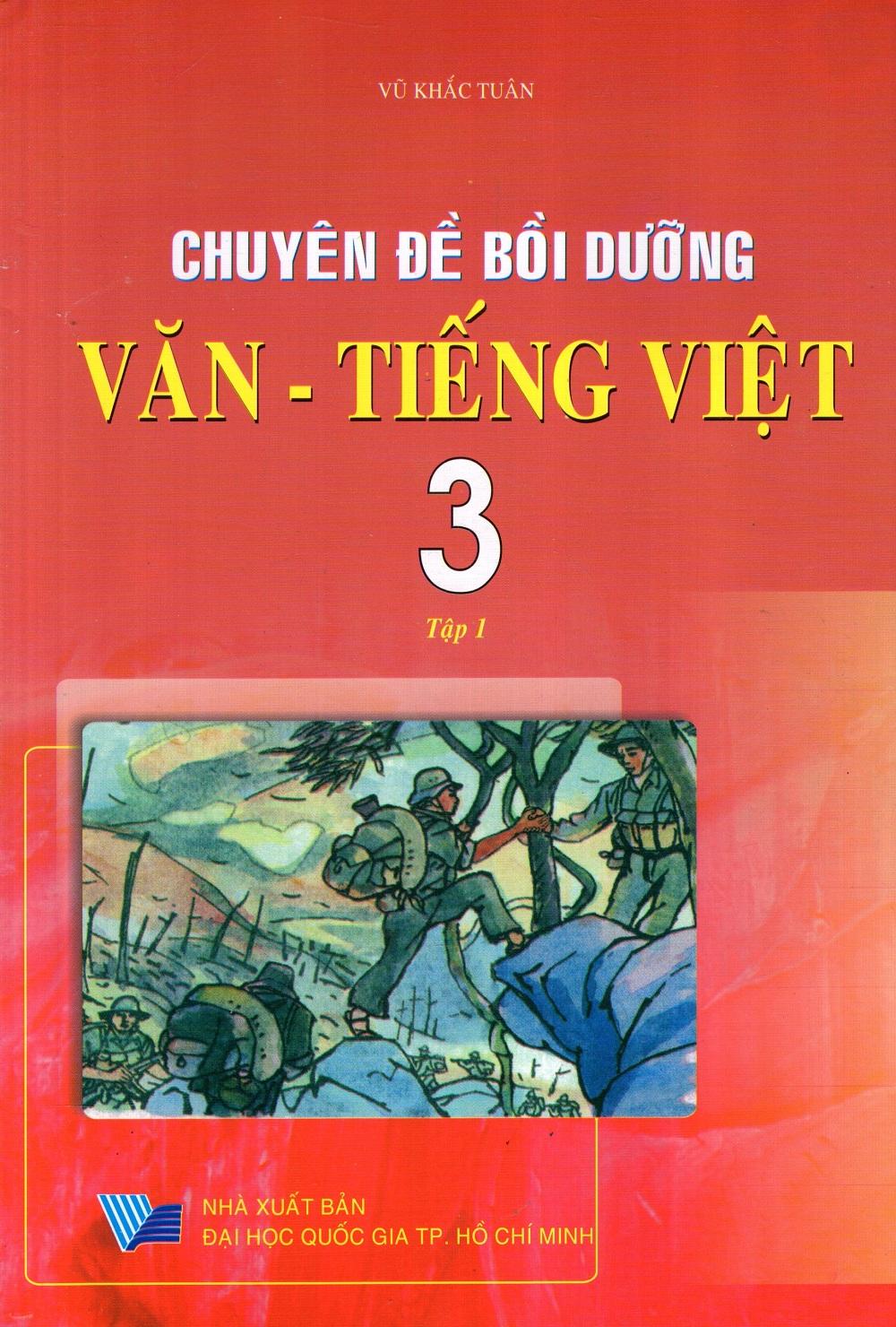 Bìa sách Chuyên Đề Bồi Dưỡng Văn - Tiếng Việt Lớp 3 (Tập 1)