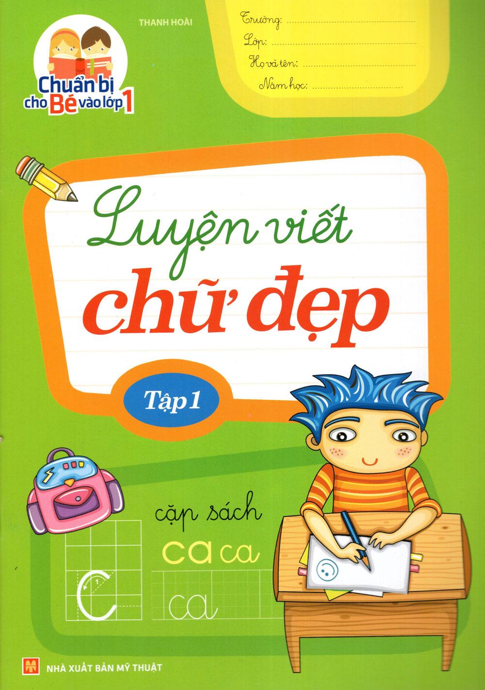 Bìa sách Chuẩn Bị Cho Bé Vào Lớp 1 - Luyện Viết Chữ Đẹp (Tập 1)