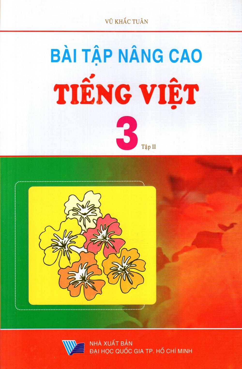 Bìa sách Bài Tập Nâng Cao Tiếng Việt Lớp 3 (Tập 2)