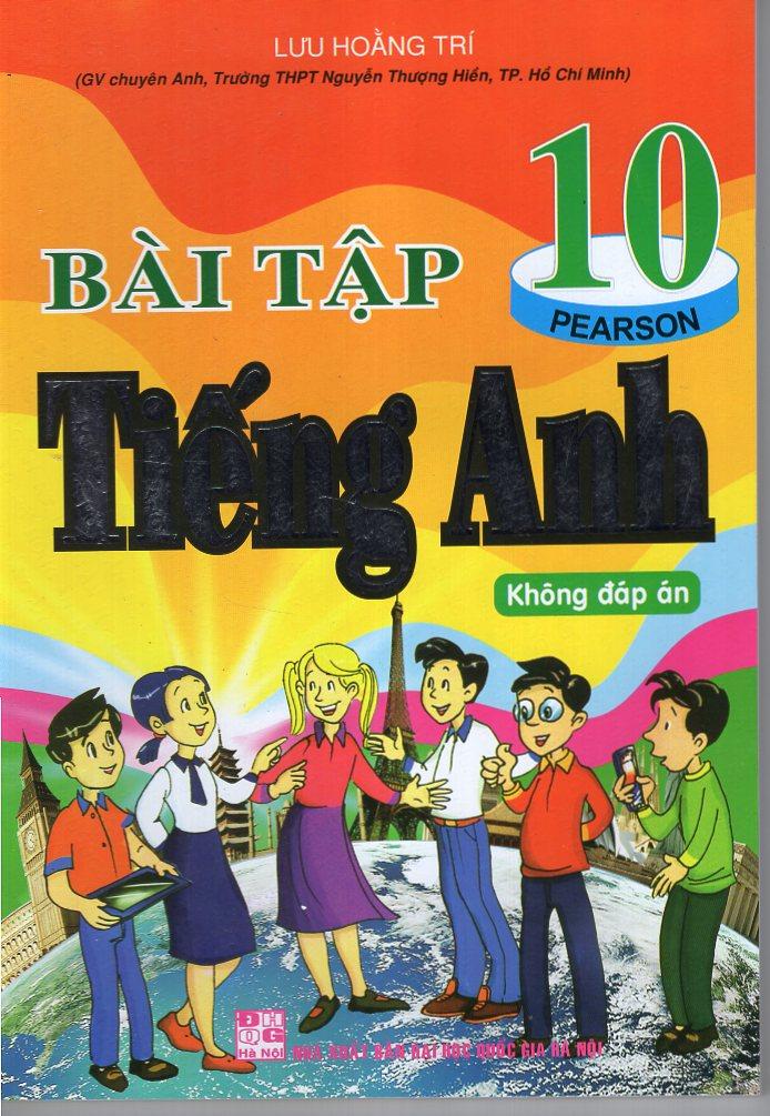 Bìa sách Bài Tập Tiếng Anh 10 - Không Đáp Án