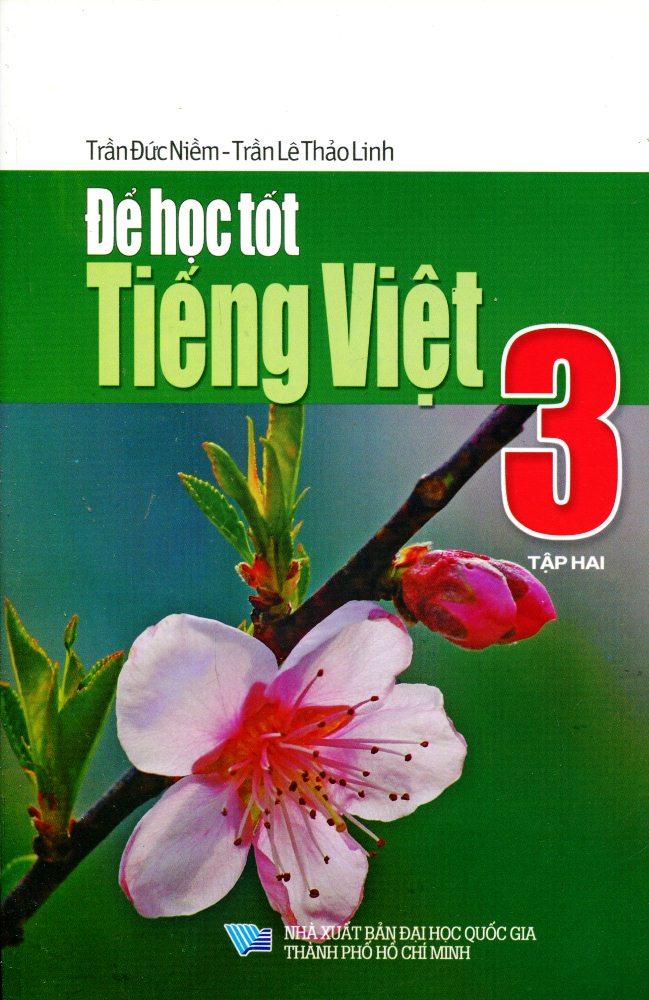 Bìa sách Để Học Tốt Tiếng Việt Lớp 3 (Tập 2)