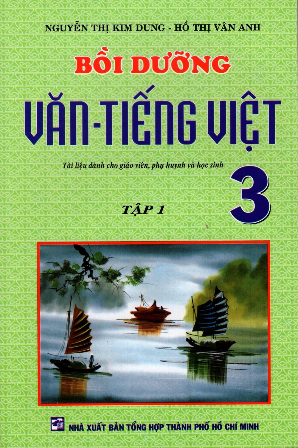 Bìa sách Bồi Dưỡng Văn - Tiếng Việt Lớp 3 (Tập 1)