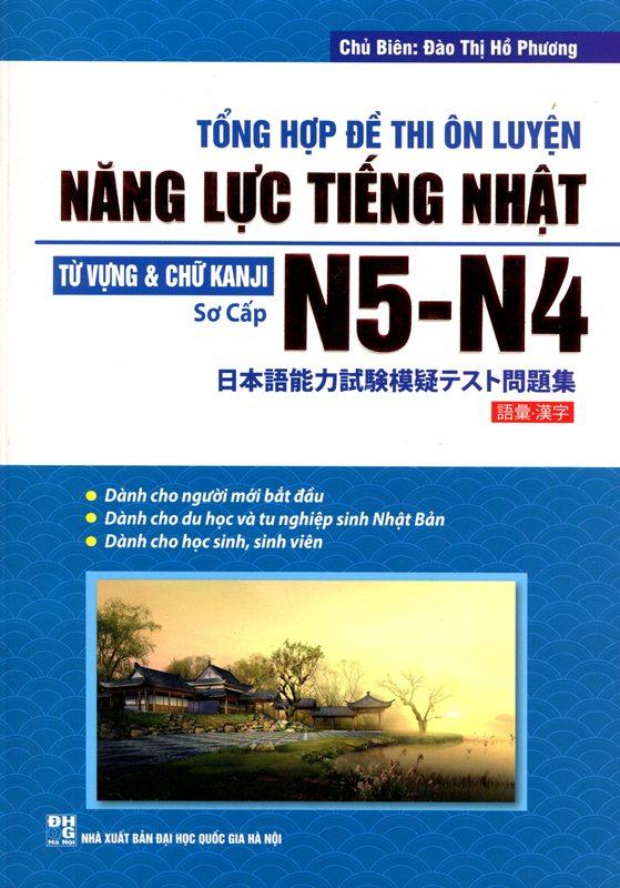 Bìa sách Tổng Hợp Đề Thi Ôn Luyện Năng Lực Tiếng Nhật N5 - N4