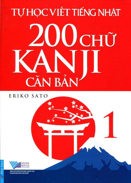 Bìa sách Tự Học Viết Tiếng Nhật 200 Chữ Kanji Căn Bản (Tập 1)