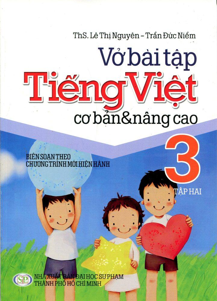 Bìa sách Vở Bài Tập Tiếng Việt Cơ Bản Và Nâng Cao Lớp 3 (Tập 2)