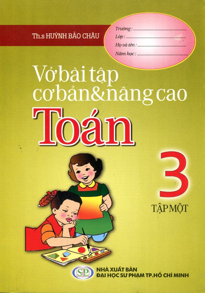 Bìa sách Vở Bài Tập Cơ Bản Và Nâng Cao Toán Lớp 3 (Tập 1)