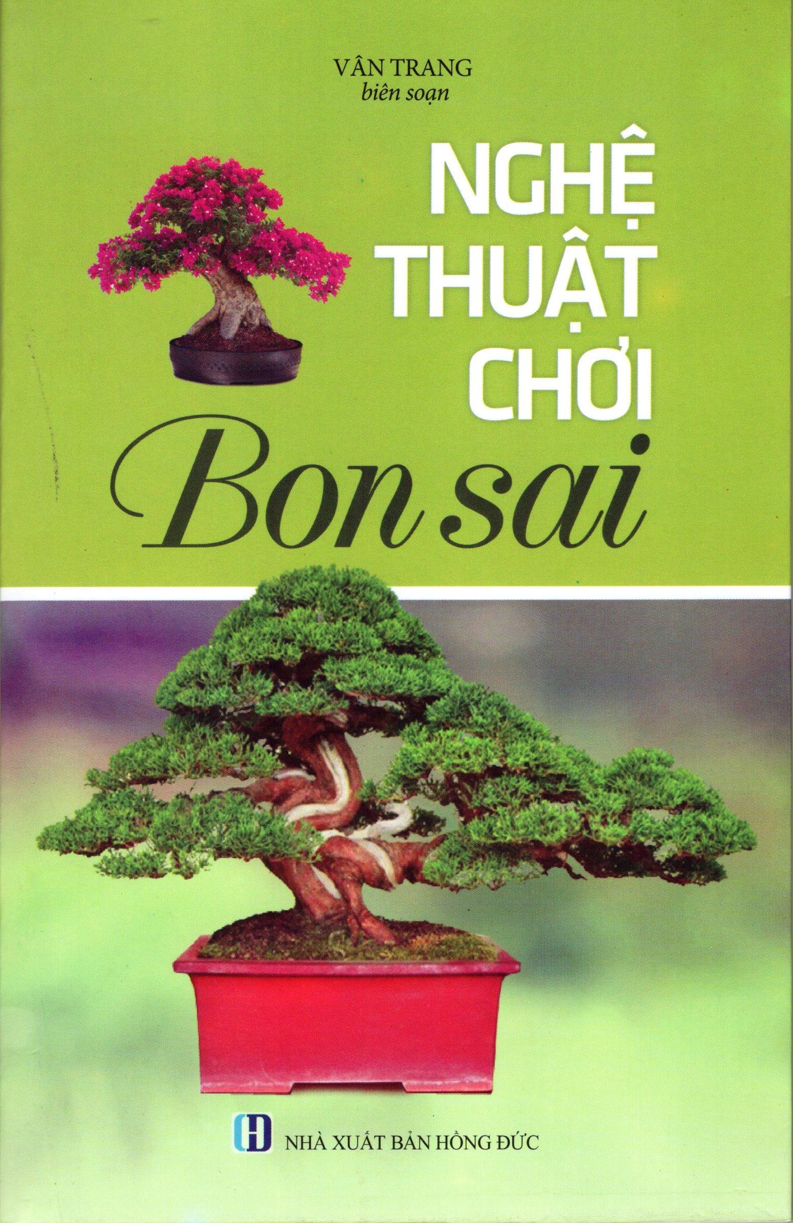 Bìa sách Nghệ Thuật Chơi Bonsai (2016)