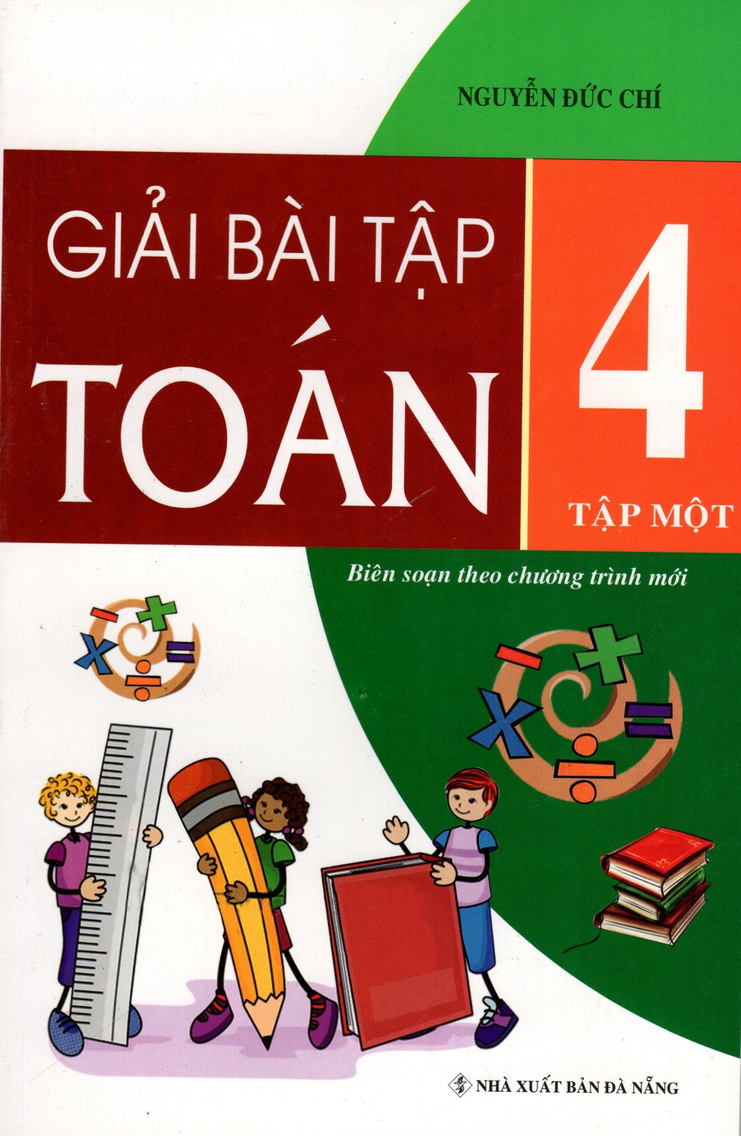 Bìa sách Giải Bài Tập Toán Lớp 4 (Tập Một)