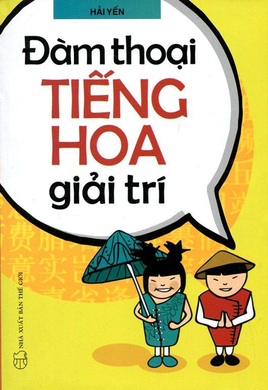 Bìa sách Đàm Thoại Tiếng Hoa Giải Trí