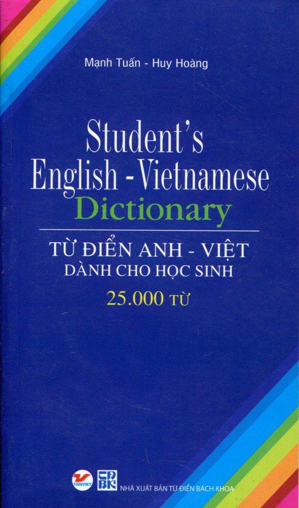 Bìa sách Từ Điển Anh - Việt Dành Cho Học Sinh (25.000 Từ)