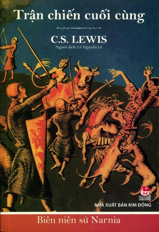 Bìa sách Biên Niên Sử Narnia (Tập 7) - Trận Chiến Cuối Cùng