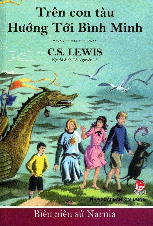 Bìa sách Biên Niên Sử Narnia (Tập 5) - Trên Con Tàu Hướng Tới Bình Minh