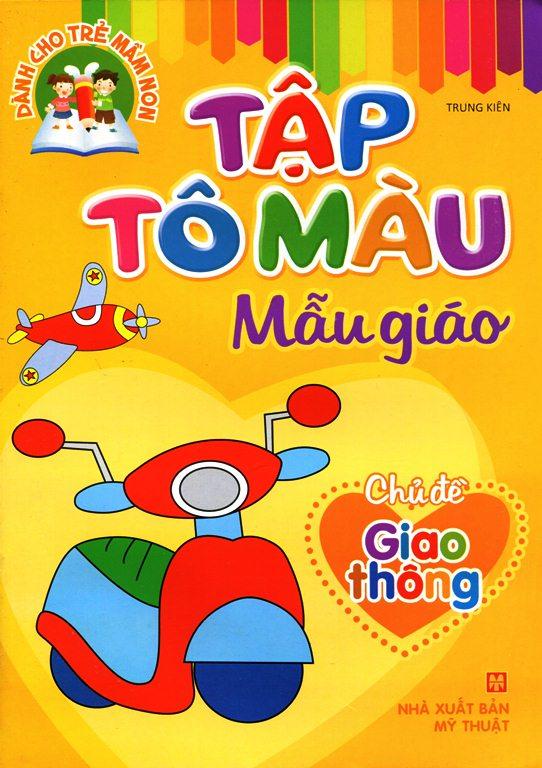 Bìa sách Tập Tô Màu Nhà Trẻ - Chủ Đề Giao Thông