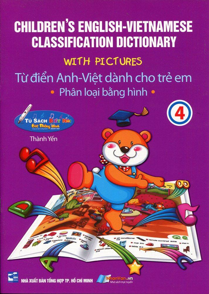 Bìa sách Từ Điển Anh - Việt Dành Cho Trẻ Em (Tập 4)