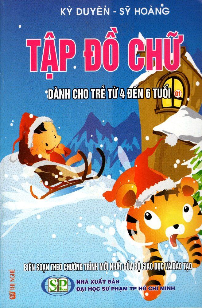 Bìa sách Tập Đồ Chữ Dành Cho Trẻ Từ 4 Đến 6 Tuổi (01)