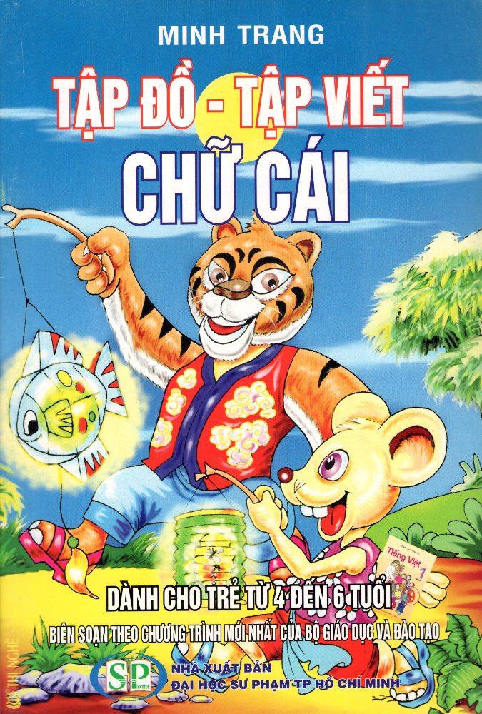Bìa sách Tập Đồ - Tập Viết Chữ Cái Dành Cho Trẻ Từ 4 Đến 6 Tuổi (09)