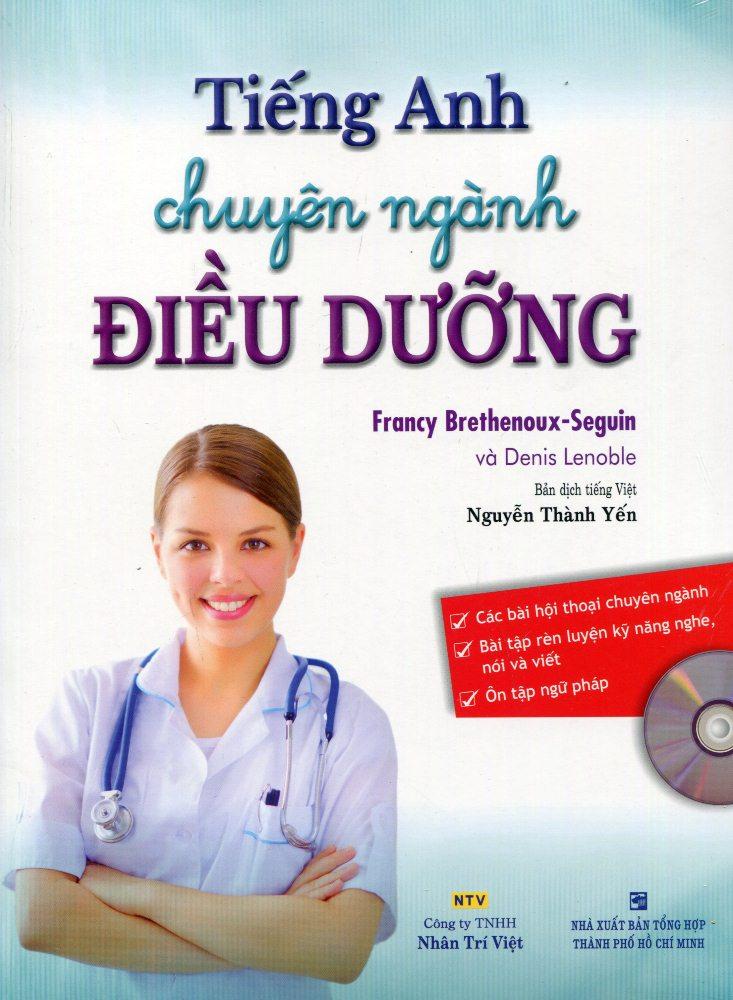 Bìa sách Tiếng Anh Chuyên Ngành Điều Dưỡng (Kèm CD)