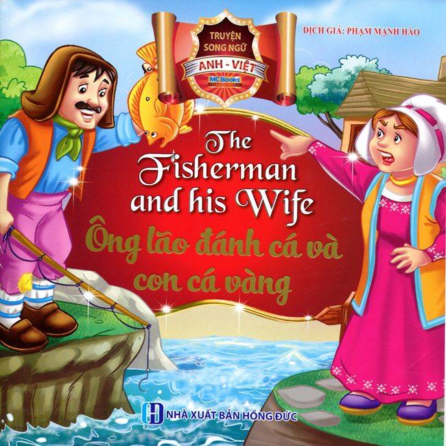 Bìa sách Ông Lão Đánh Cá Và Con Cá Vàng (Song Ngữ Anh - Việt)
