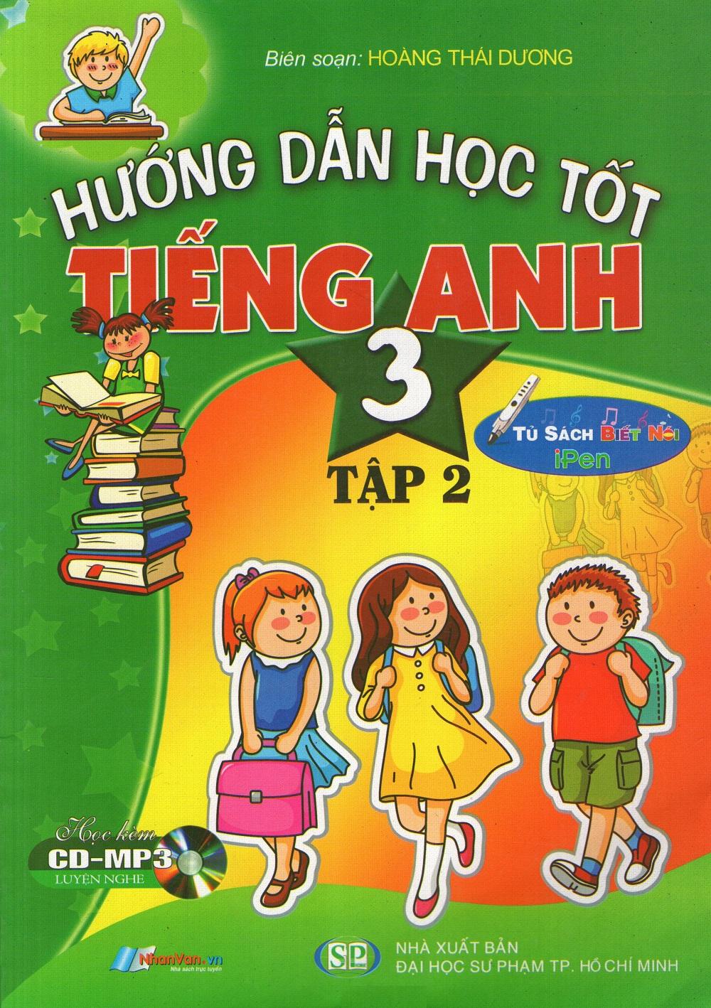 Bìa sách Hướng Dẫn Học Tốt Tiếng Anh Lớp 3 (Tập 2) (Kèm CD)