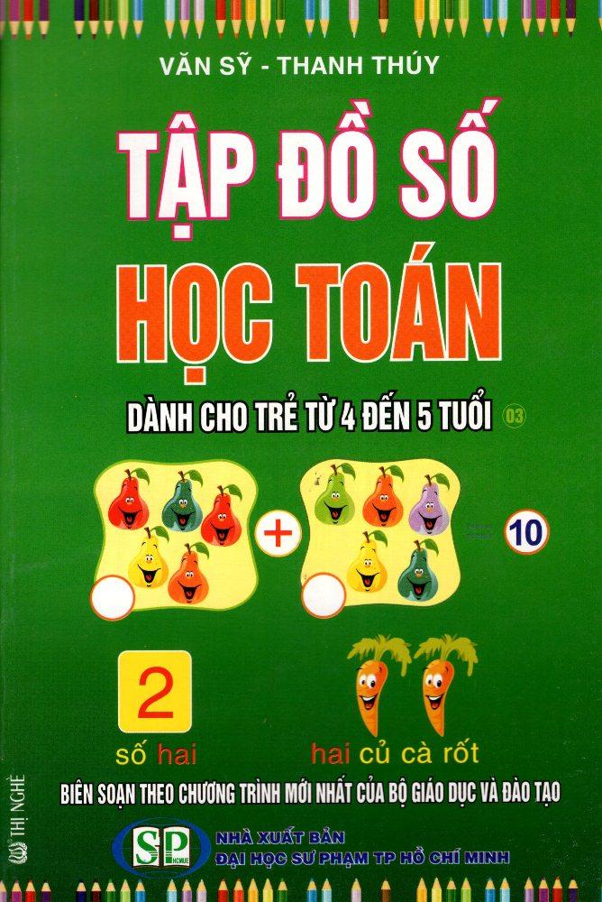Bìa sách Tập Đồ Số Học Toán Dành Cho Trẻ Từ 4 Đến 5 Tuổi (03)
