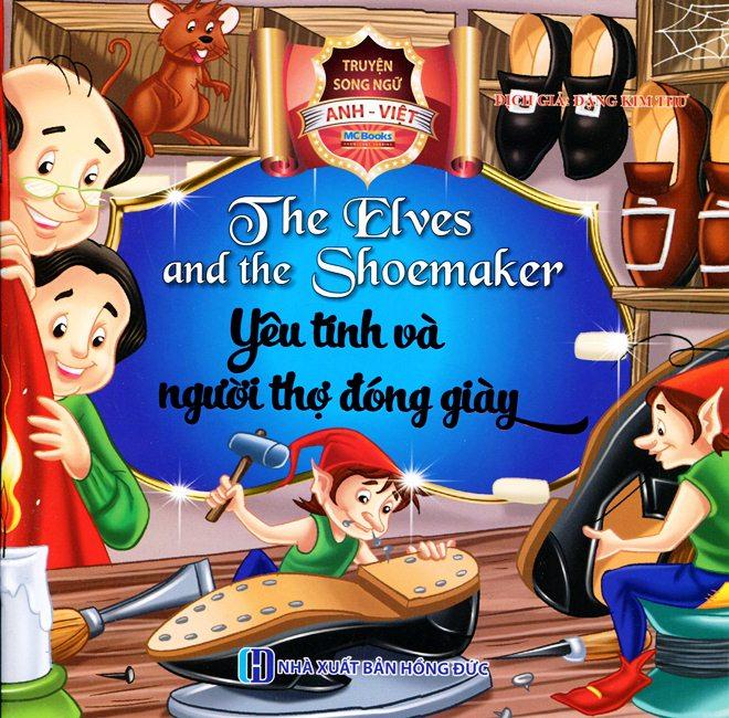 Bìa sách Yêu Tinh Và Người Thợ Đóng Giày (Song Ngữ Anh - Việt)