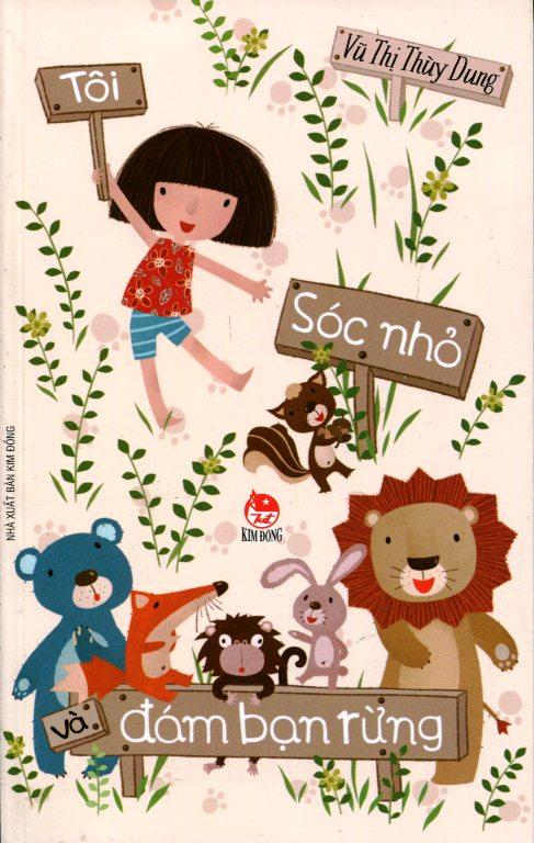 Bìa sách Tôi, Sóc Nhỏ Và Đám Bạn Rừng