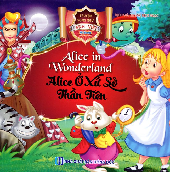 Bìa sách Alice Ở Xứ Sở Thần Tiên (Song Ngữ Anh - Việt)
