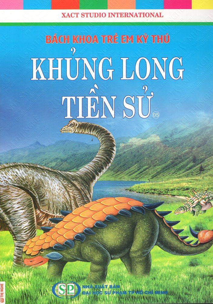 Bìa sách Bách Khoa Trẻ Em Kỳ Thú - Khủng Long Tiền Sử (05)