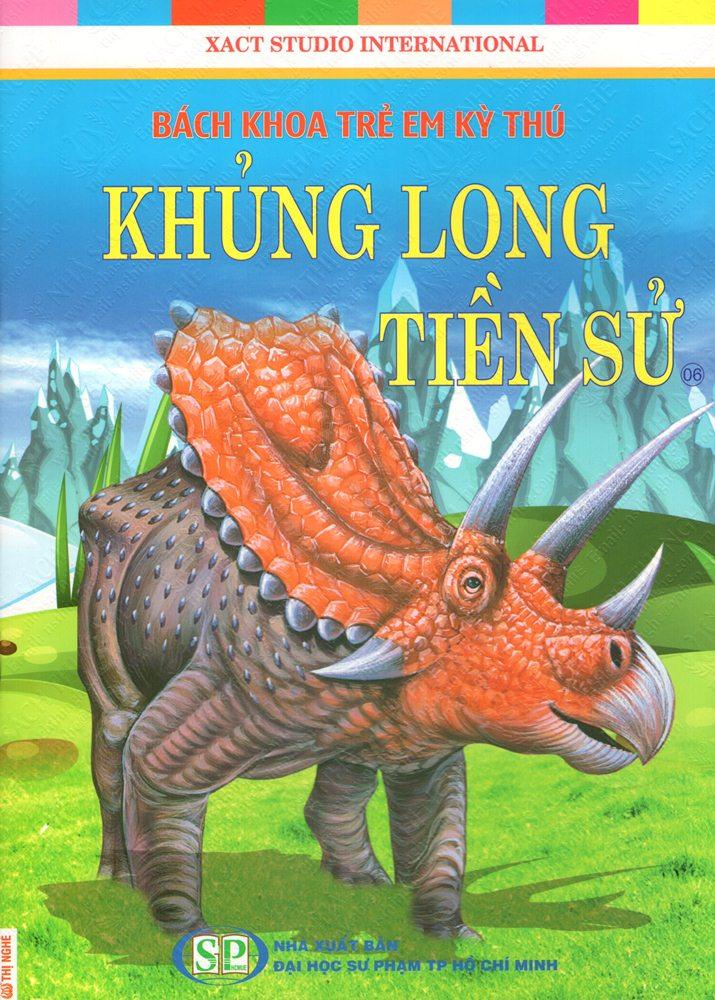 Bìa sách Bách Khoa Trẻ Em Kỳ Thú - Khủng Long Tiền Sử (06)