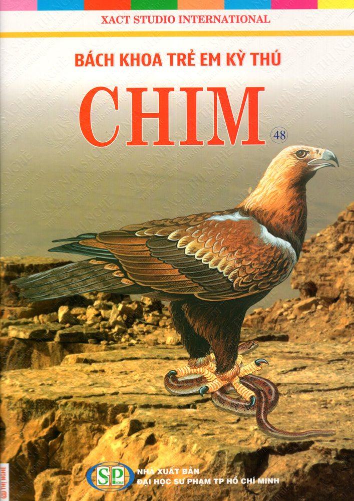 Bìa sách Bách Khoa Trẻ Em Kỳ Thú - Chim (48)