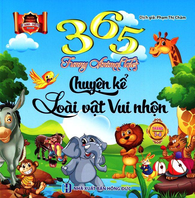 Bìa sách 365 Chuyện Kể Loài Vật Vui Nhộn Tháng 7 - 8 (Song Ngữ Anh - Việt)