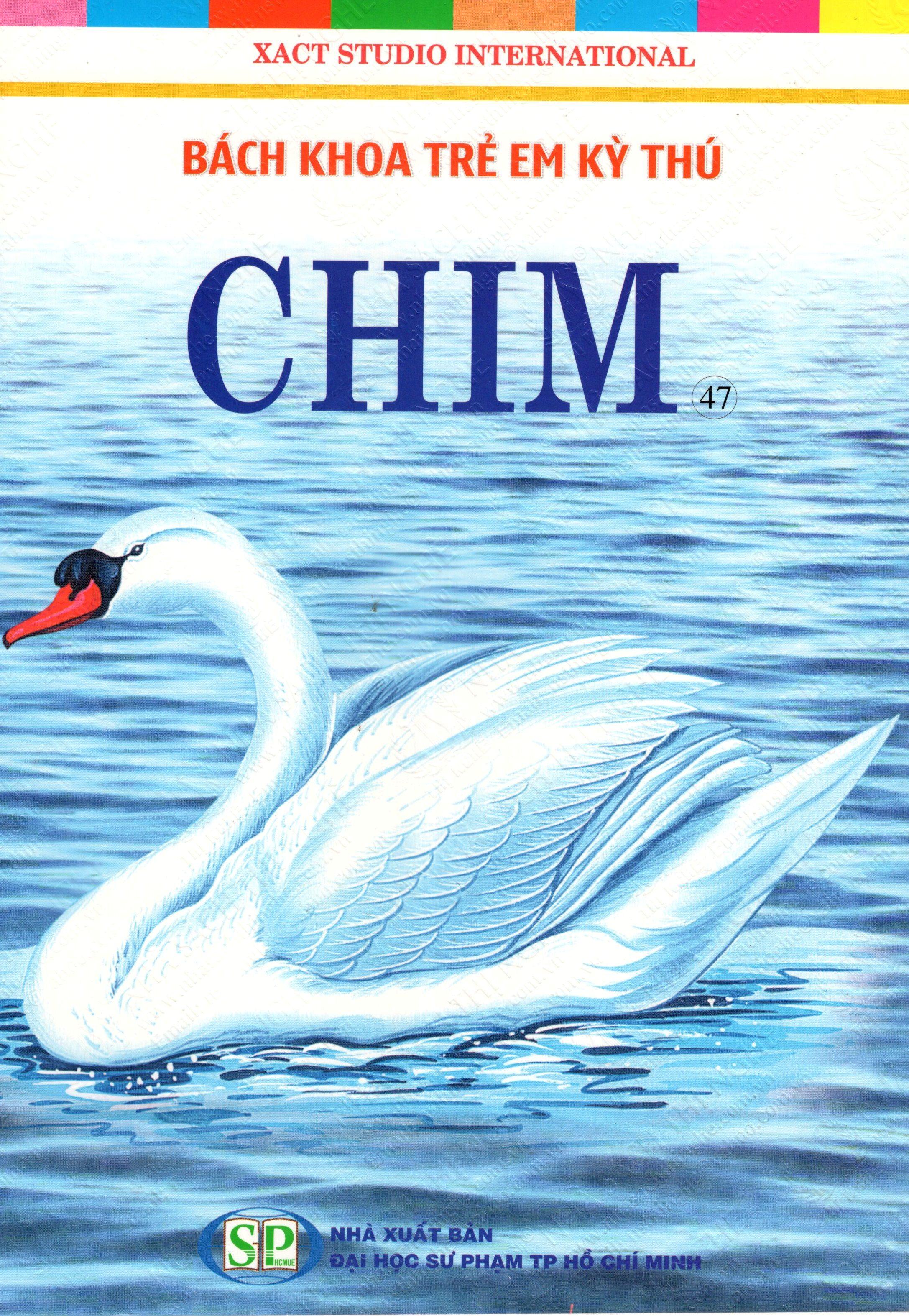 Bìa sách Bách Khoa Trẻ Em Kỳ Thú - Chim (47)