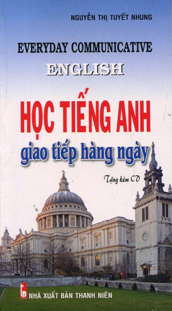 Bìa sách Học Tiếng Anh Giao Tiếp Hàng Ngày (Kèm CD)