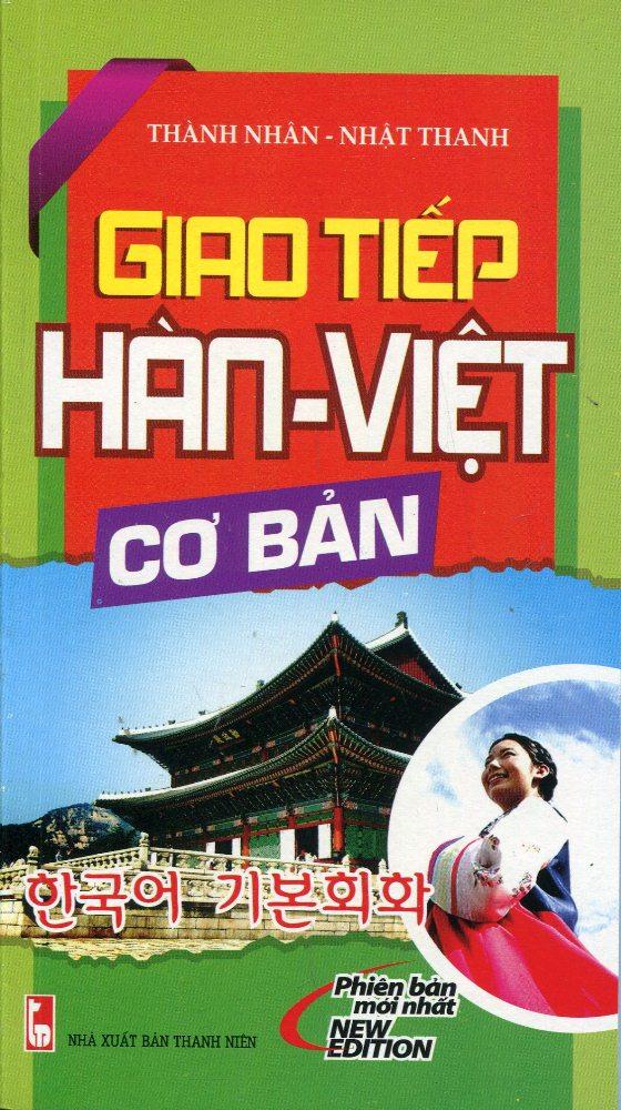 Bìa sách Giao Tiếp Hàn - Việt Cơ Bản (Kèm CD)