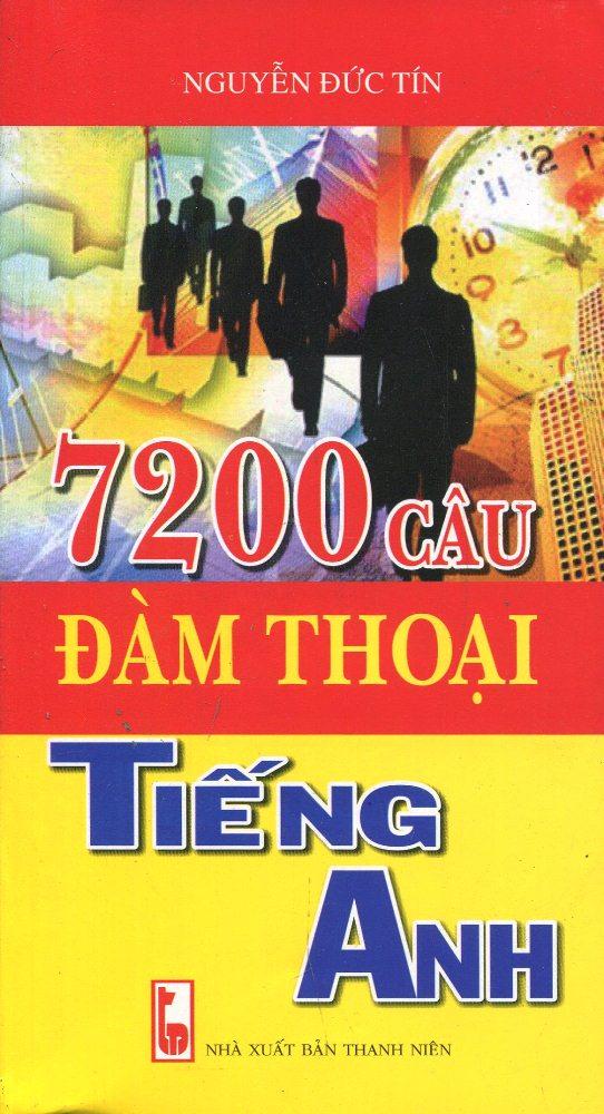 Bìa sách 7200 Câu Đàm Thoại Tiếng Anh (Kèm CD)