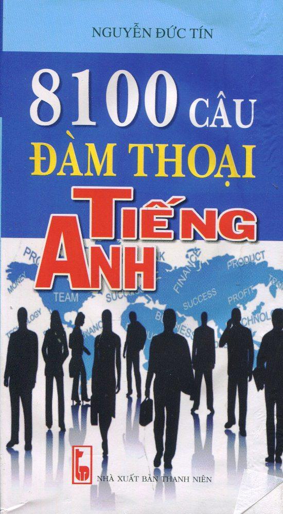 Bìa sách 8100 Câu Đàm Thoại Tiếng Anh (Kèm CD)
