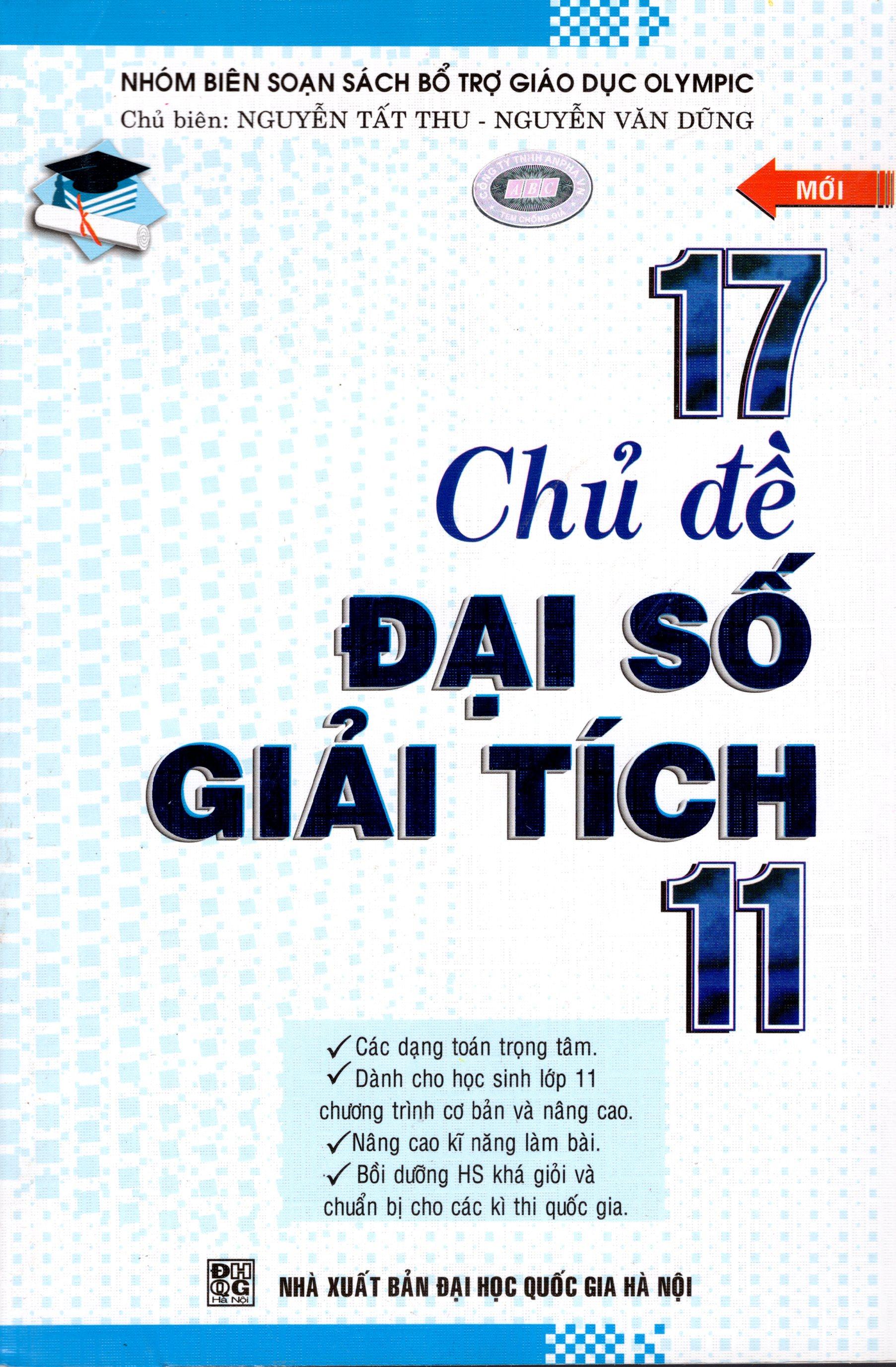Bìa sách 17 Chủ Đề Đại Số Giải Tích Lớp 11