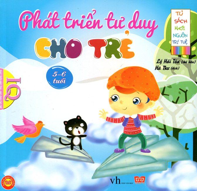 Bìa sách Tủ Sách Khơi Nguồn Trí Tuệ - Phát Triển Tư Duy Cho Trẻ 5 - 6 Tuổi