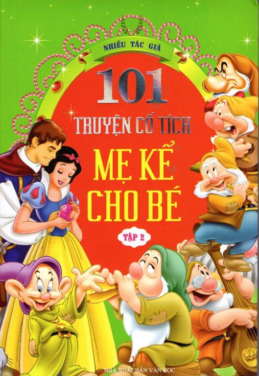 Bìa sách 101 Truyện Cổ Tích Mẹ Kể Cho Bé (Tập 2)