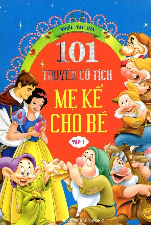 Bìa sách 101 Truyện Cổ Tích Mẹ Kể Cho Bé (Tập 1)